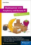 Cover-Bild zu Heimserver mit Raspberry und Banana Pi (eBook) von Rühmer, Dennis