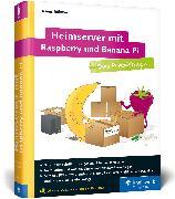 Cover-Bild zu Heimserver mit Raspberry und Banana Pi von Rühmer, Dennis
