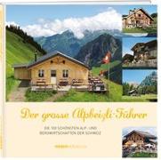 Cover-Bild zu Der grosse Alpbeizli-Führer von Werd & Weber Verlag AG (Hrsg.)