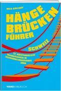 Cover-Bild zu Hängebrückenführer - Schweiz von Häfliger, Milo