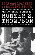 Cover-Bild zu Fear and Loathing at Rolling Stone (eBook) von Thompson, Hunter S.