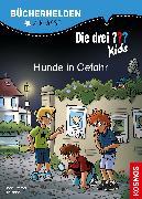Cover-Bild zu Die drei ??? Kids, Bücherhelden 2. Klasse, Hunde in Gefahr von Blanck, Ulf
