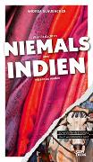 Cover-Bild zu Was Sie dachten, NIEMALS über INDIEN wissen zu wollen von Glaubacker, Andrea