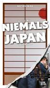 Cover-Bild zu Was Sie dachten, NIEMALS über JAPAN wissen zu wollen von Reich, Matthias