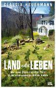 Cover-Bild zu Land oder Leben von Heuermann, Claudia