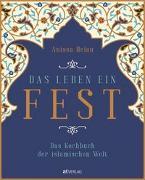 Cover-Bild zu Das Leben ein Fest von Helou, Anissa
