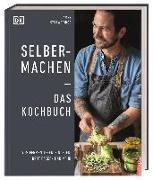Cover-Bild zu Selbermachen - Das Kochbuch von Strawbridge, James