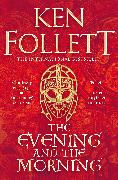 Cover-Bild zu Follett, Ken: The Evening and the Morning