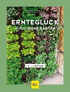 Cover-Bild zu Ernteglück auch ohne Garten (eBook) von Baumjohann, Dorothea