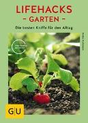 Cover-Bild zu Lifehacks Garten von Kullmann, Folko