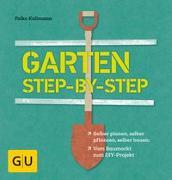 Cover-Bild zu Garten step-by-step von Kullmann, Folko
