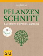 Cover-Bild zu Das große GU Praxishandbuch Pflanzenschnitt von Haas, Hansjörg