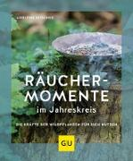 Cover-Bild zu Räuchermomente im Jahreskreis (eBook) von Nitschke, Adolfine