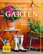 Cover-Bild zu Das große GU Praxishandbuch Garten von Mayer, Joachim