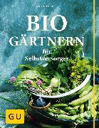 Cover-Bild zu Biogärtnern für Selbstversorger (eBook) von Rupp, Christel