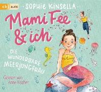 Cover-Bild zu Mami Fee & ich - Die wunderbare Meerjungfrau von Kinsella, Sophie