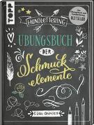 Cover-Bild zu Handlettering. Übungsbuch der Schmuckelemente von Frau Annika