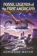 Cover-Bild zu Fossil Legends of the First Americans von Mayor, Adrienne