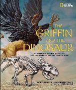 Cover-Bild zu The Griffin and the Dinosaur von Aronson, Marc