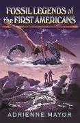 Cover-Bild zu Fossil Legends of the First Americans (eBook) von Mayor, Adrienne