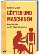Cover-Bild zu Götter und Maschinen von Mayor, Adrienne