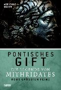 Cover-Bild zu Pontisches Gift (eBook) von Mayor, Adrienne