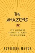 Cover-Bild zu The Amazons von Mayor, Adrienne