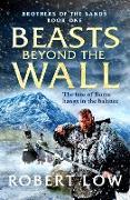 Cover-Bild zu Beasts Beyond The Wall (eBook) von Low, Robert