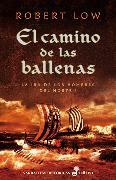 Cover-Bild zu El camino de las ballenas (eBook) von Low, Robert