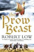 Cover-Bild zu Prow Beast (The Oathsworn Series, Book 4) (eBook) von Low, Robert