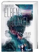 Cover-Bild zu Elbendunkel 1: Kein Weg zurück von Fischer, Rena