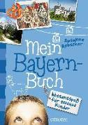 Cover-Bild zu Mein Bayern-Buch von Rebscher, Susanne