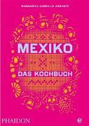 Cover-Bild zu Mexiko-Das Kochbuch von Carrillo Arronte, Margarita