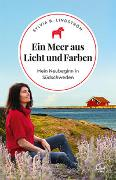Cover-Bild zu Ein Meer aus Licht und Farben von B. Lindström, Sylvia