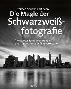 Cover-Bild zu Die Magie der Schwarzweißfotografie (eBook) von Hoffmann, Torsten Andreas