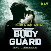 Cover-Bild zu Bodyguard Teil 2: Das Lösegeld - ungekürzt (Audio Download) von Bradford, Chris