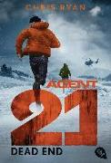 Cover-Bild zu Agent 21 - Dead End von Ryan, Chris