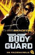 Cover-Bild zu Bodyguard - Im Fadenkreuz von Bradford, Chris