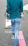 Cover-Bild zu bestenfalls alles (eBook) von Witte, Tania