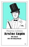 Cover-Bild zu Arsène Lupin - Die Insel der dreißig Särge von Leblanc, Maurice