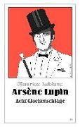 Cover-Bild zu Arsène Lupin - Acht Glockenschläge von Leblanc, Maurice