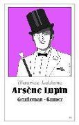 Cover-Bild zu Arsène Lupin - Gentleman-Gauner von Leblanc, Maurice