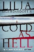 Cover-Bild zu Cold as Hell von Sigurdardottir, Lilja