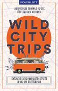Cover-Bild zu Wild City Trips von diverse