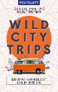 Cover-Bild zu Wild City Trips (eBook)