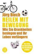 Cover-Bild zu Heilen mit Bewegung von Blech, Jörg
