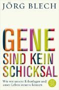 Cover-Bild zu Gene sind kein Schicksal von Blech, Jörg