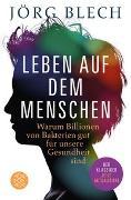 Cover-Bild zu Leben auf dem Menschen von Blech, Jörg