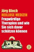 Cover-Bild zu Heillose Medizin von Blech, Jörg