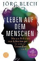 Cover-Bild zu Leben auf dem Menschen (eBook) von Blech, Jörg
